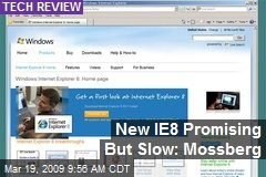 New IE8 Promising But Slow: Mossberg