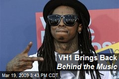 VH1 Brings Back Behind the Music