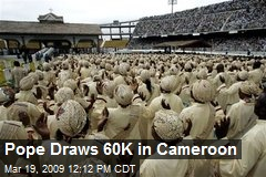 Pope Draws 60K in Cameroon