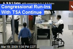 Congressional Run-Ins With TSA Continue