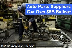 Auto-Parts Suppliers Get Own $5B Bailout