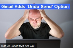 Gmail Adds 'Undo Send' Option