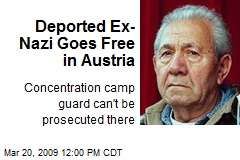 Deported Ex-Nazi Goes Free in Austria