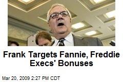 Frank Targets Fannie, Freddie Execs' Bonuses