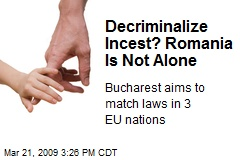 Decriminalize Incest? Romania Is Not Alone