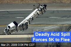 Deadly Acid Spill Forces 5K to Flee