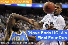 'Nova Ends UCLA's Final Four Run