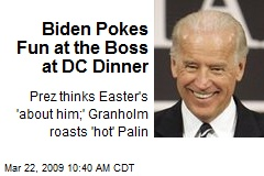 Biden Pokes Fun at the Boss at DC Dinner