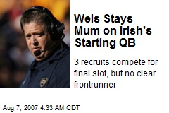 Weis Stays Mum on Irish's Starting QB