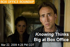 Knowing Thinks Big at Box Office
