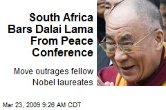 South Africa Bars Dalai Lama From Peace Conference