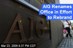 AIG Renames Office in Effort to Rebrand