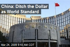 China: Ditch the Dollar as World Standard