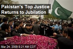 Pakistan's Top Justice Returns to Jubilation