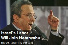 Israel's Labor Will Join Netanyahu
