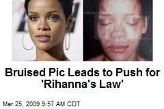 Bruised Pic Leads to Push for 'Rihanna's Law'