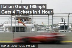 Italian Going 168mph Gets 4 Tickets in 1 Hour