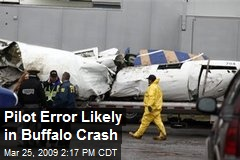 Pilot Error Likely in Buffalo Crash