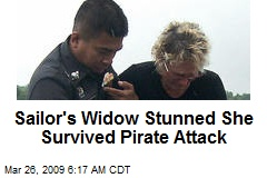 Sailor's Widow Stunned She Survived Pirate Attack