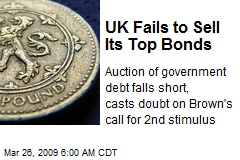 UK Fails to Sell Its Top Bonds
