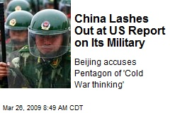 China Lashes Out at US Report on Its Military