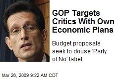 GOP Targets Critics With Own Economic Plans