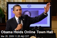Obama Holds Online Town Hall