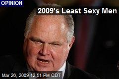 2009's Least Sexy Men