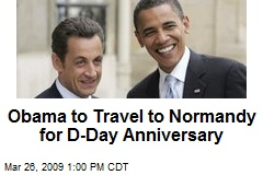 Obama to Travel to Normandy for D-Day Anniversary