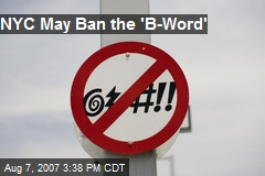 NYC May Ban the 'B-Word'