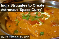 India Struggles to Create Astronaut 'Space Curry'