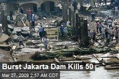 Burst Jakarta Dam Kills 50