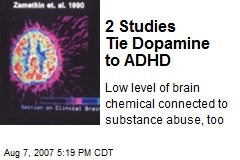 2 Studies Tie Dopamine to ADHD