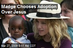 Madge Chooses Adoption Over Jesus