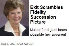 Exit Scrambles Fidelity Succession Picture