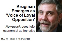 Krugman Emerges as 'Voice of Loyal Opposition'