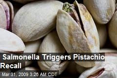Salmonella Triggers Pistachio Recall