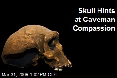 Skull Hints at Caveman Compassion