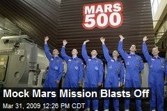 Mock Mars Mission Blasts Off