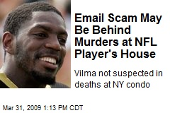 Email Scam May Be Behind Murders at NFL Player's House