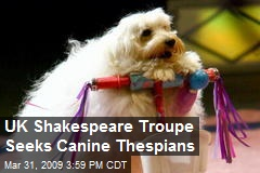 UK Shakespeare Troupe Seeks Canine Thespians