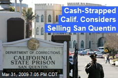Cash-Strapped Calif. Considers Selling San Quentin