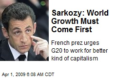 Sarkozy: World Growth Must Come First