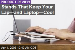 Stands That Keep Your Lap—and Laptop—Cool