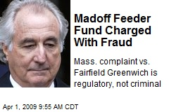 Madoff Feeder Fund Charged With Fraud