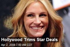 Hollywood Trims Star Deals