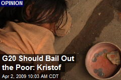 G20 Should Bail Out the Poor: Kristof
