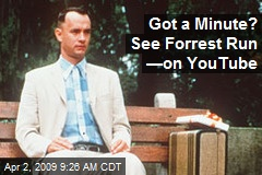 Got a Minute? See Forrest Run —on YouTube