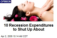 10 Recession Expenditures to Shut Up About