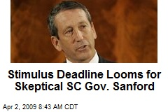 Stimulus Deadline Looms for Skeptical SC Gov. Sanford